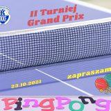 2 Turniej Grand Prix  Małopolskiego TKKF  w Tenisie Stołowym